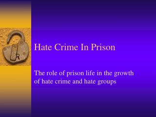 Hate Crime In Prison