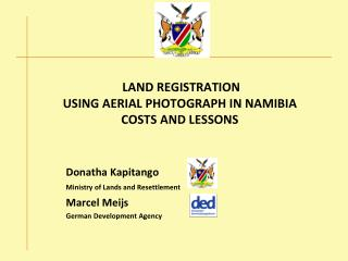 LAND REGISTRATION  USING AERIAL PHOTOGRAPH IN NAMIBIA COSTS AND LESSONS