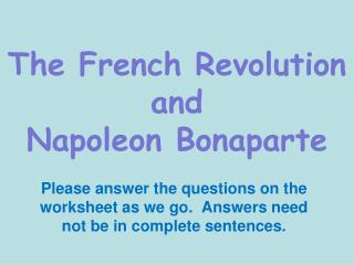 The French Revolution and  Napoleon Bonaparte