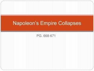 Napoleon s Empire Collapses