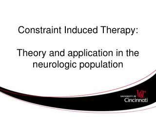 constraint induced therapy: theory and application in the ...