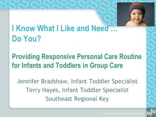 I Know What I Like and Need    Do You   Providing Responsive Personal Care Routine for Infants and Toddlers in Group Car