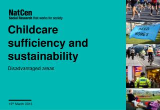 Childcare sufficiency and sustainability