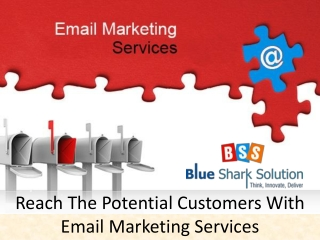 Reach the potential customers with email marketing services