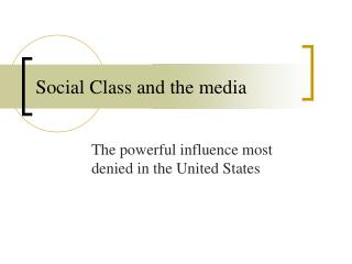 Social Class and the media