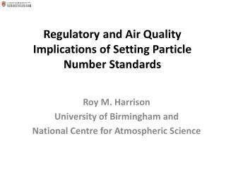 Regulatory and Air Quality Implications of Setting Particle Number Standards