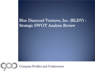 Blue Diamond Ventures, Inc. (BLDV) - Strategic SWOT Analysis