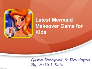 Latest Mermaid Makeover Game for Kids