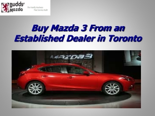 Buy Mazda 3 From an Established Dealer in Toronto
