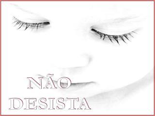 N O DESISTA