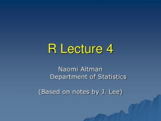 R Lecture 4