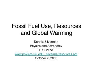 Fossil Fuel Use, Resources and Global Warming