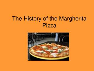 The History of the Margherita Pizza