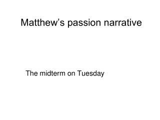 Matthew s passion narrative
