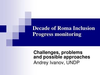 Decade of Roma Inclusion  Progress monitoring