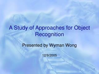 a study of approaches for object recognition