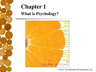 Chapter 1 What is Psychology