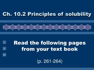 Read the following pages from your text book  p. 261-264