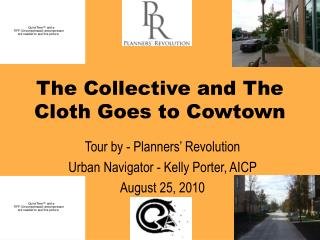 The Collective and The Cloth Goes to Cowtown