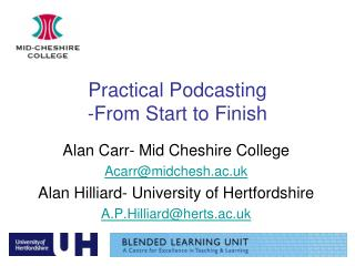 Practical Podcasting  -From Start to Finish