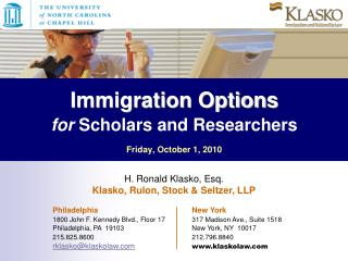 Immigration Options   for Scholars and Researchers  Friday, October 1, 2010
