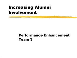 Increasing Alumni Involvement