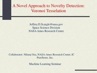 A Novel Approach to Novelty Detection: Voronoi Tesselation
