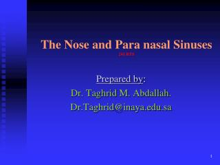 The Nose and Para nasal Sinuses 241 RTS