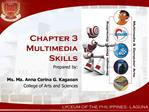 Chapter 3  Multimedia Skills