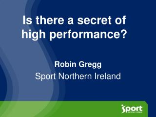 Is there a secret of high performance