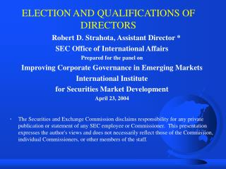 ELECTION AND QUALIFICATIONS OF DIRECTORS