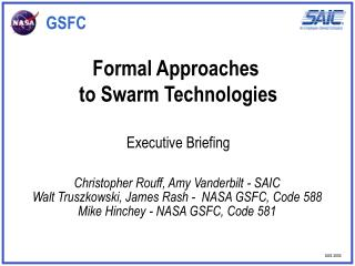 Formal Approaches  to Swarm Technologies  Executive Briefing