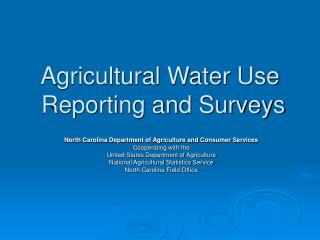 Agricultural Water Use  Reporting and Surveys