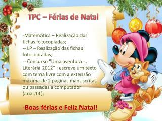 TPC   F rias de Natal