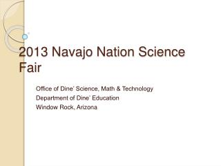 2013 Navajo Nation Science Fair