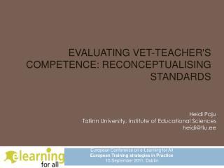 EVALUATING VET-TEACHERS COMPETENCE: RECONCEPTUALISING STANDARDS