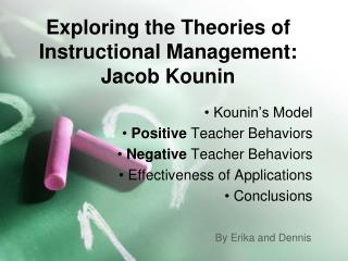 Exploring the Theories of Instructional Management: Jacob Kounin