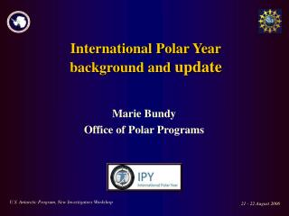 International Polar Year background and update