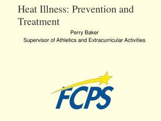Heat Illness: Prevention and Treatment