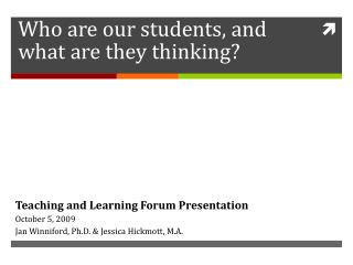 Who are our students, and what are they thinking