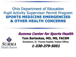 Ohio Department of Education  Pupil Activity Supervisor Permit Program SPORTS MEDICINE EMERGENCIES   OTHER HEALTH CONCER