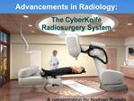 Advancements in Radiology: