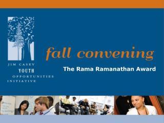 The Rama Ramanathan Award