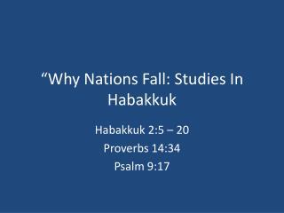 Why Nations Fall: Studies In Habakkuk