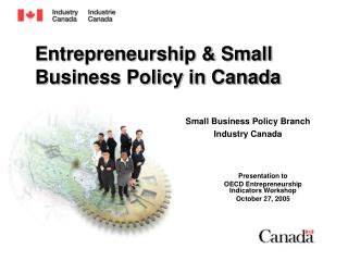 Entrepreneurship  Small Business Policy in Canada