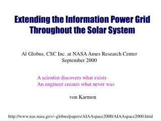 Extending the Information Power Grid Throughout the Solar System