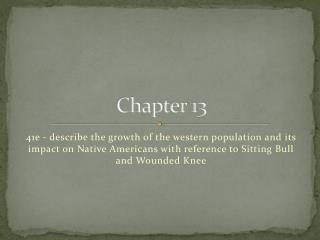 41e - describe the growth of the western population and its impact on Native Americans with reference to Sitting Bull an