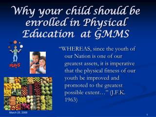 Why your child should be enrolled in Physical Education  at GMMS