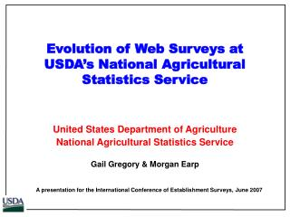Evolution of Web Surveys at USDA s National Agricultural Statistics Service