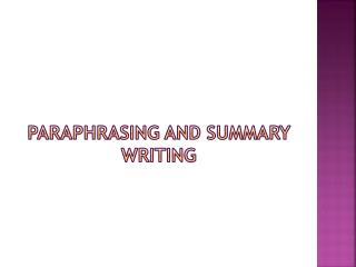 Paraphrasing and Summary writing